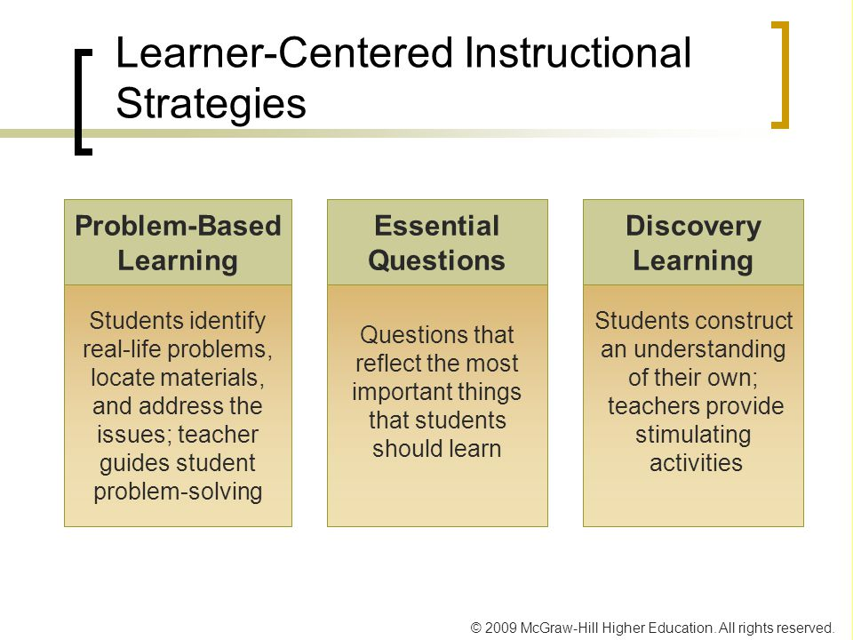 Learner-Centered Instructional Strategies