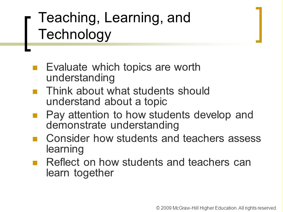 Teaching, Learning, and Technology