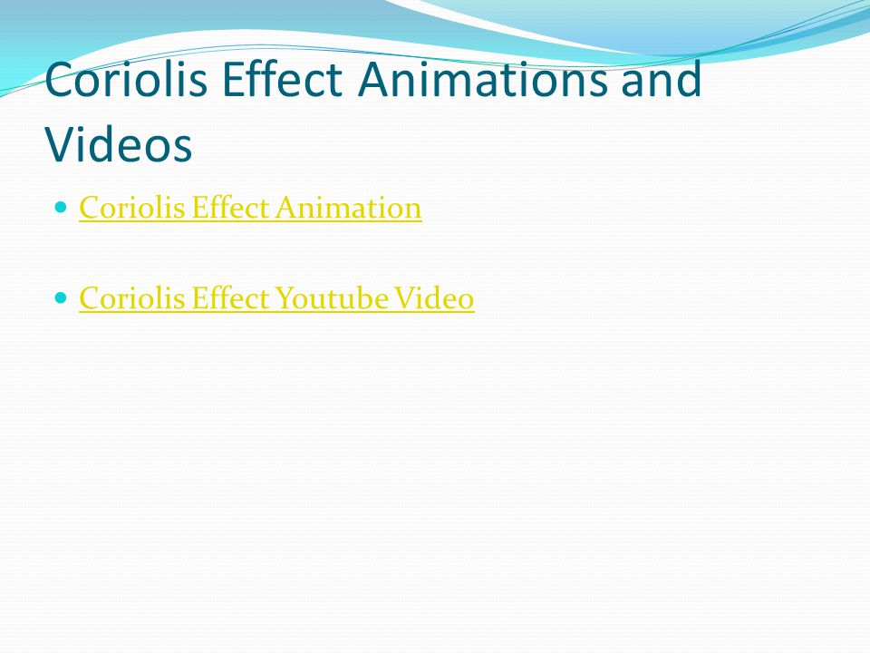 Coriolis Effect Animations and Videos