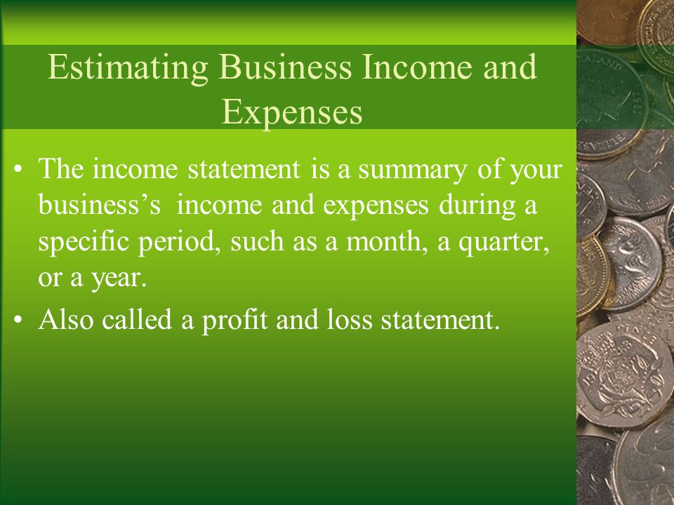 Estimating Business Income and Expenses