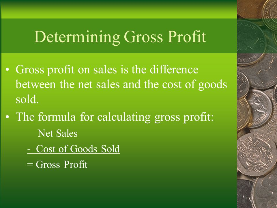 Determining Gross Profit