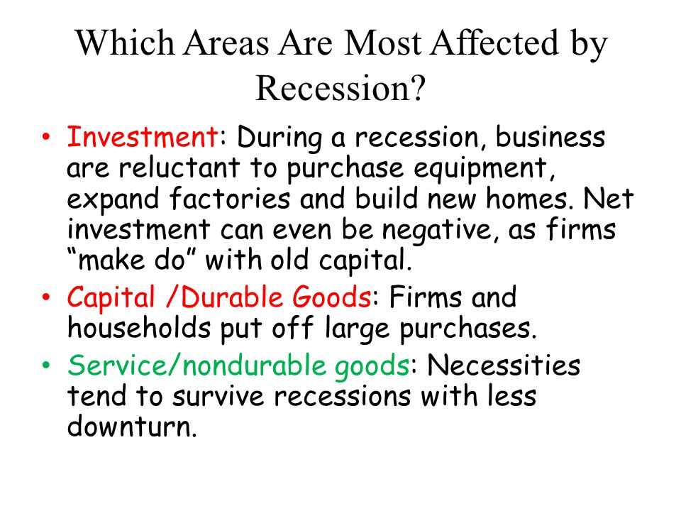 Which Areas Are Most Affected by Recession