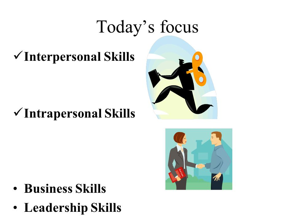 todays focus interpersonal skills intrapersonal skills