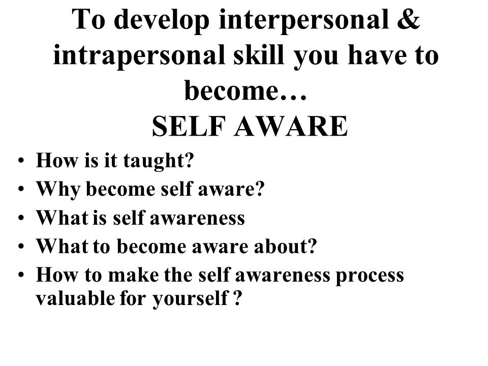 Today S Focus Interpersonal Skills Intrapersonal Skills Ppt Download