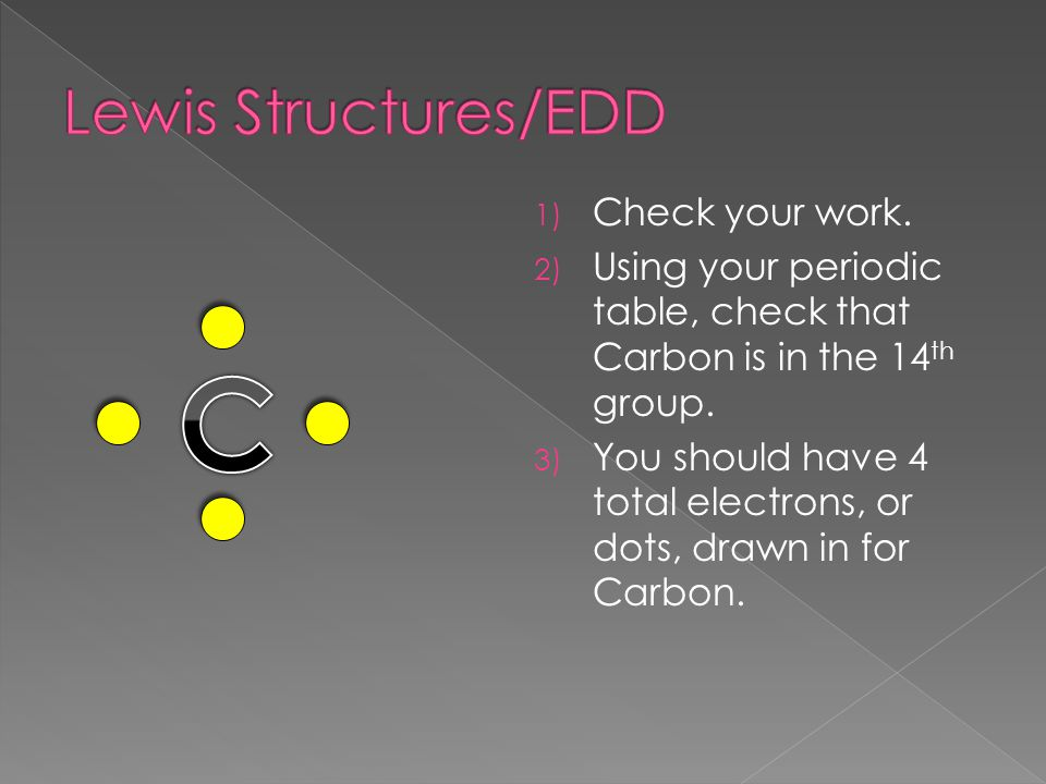 C Lewis Structures/EDD Check your work.