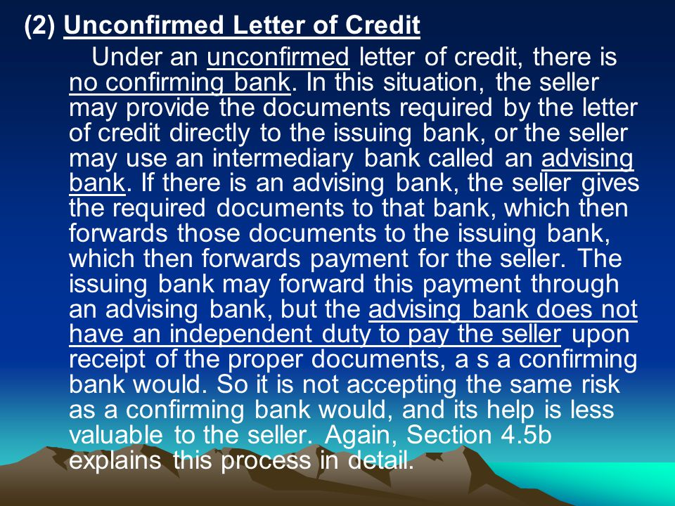 (2) Unconfirmed Letter of Credit
