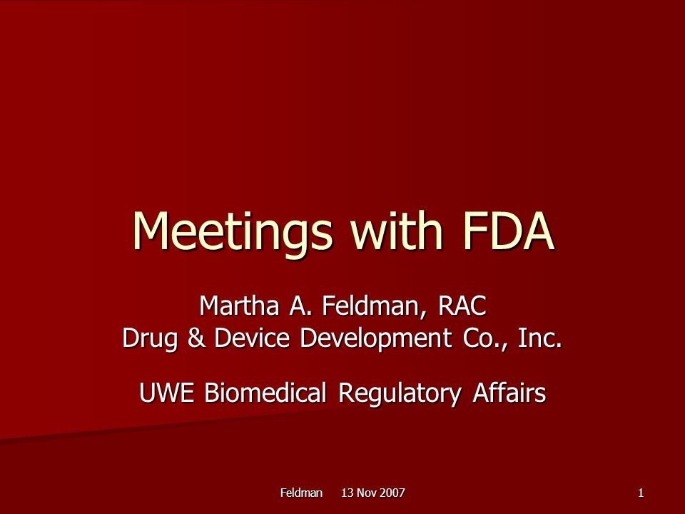 Meetings with FDA Martha A. Feldman, RAC