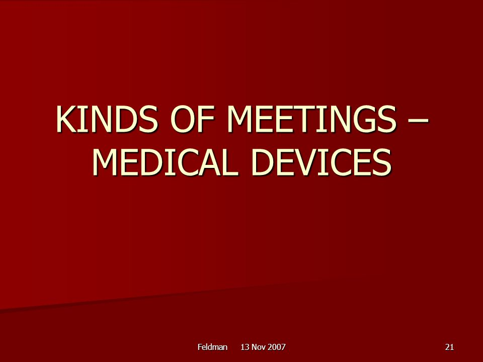KINDS OF MEETINGS – MEDICAL DEVICES
