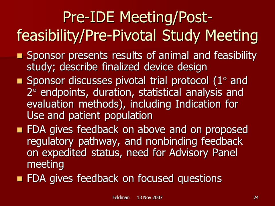 Pre-IDE Meeting/Post-feasibility/Pre-Pivotal Study Meeting