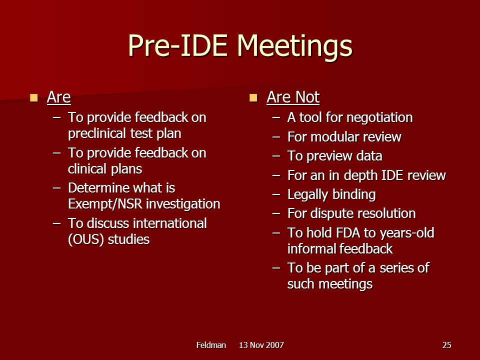 Pre-IDE Meetings Are Are Not