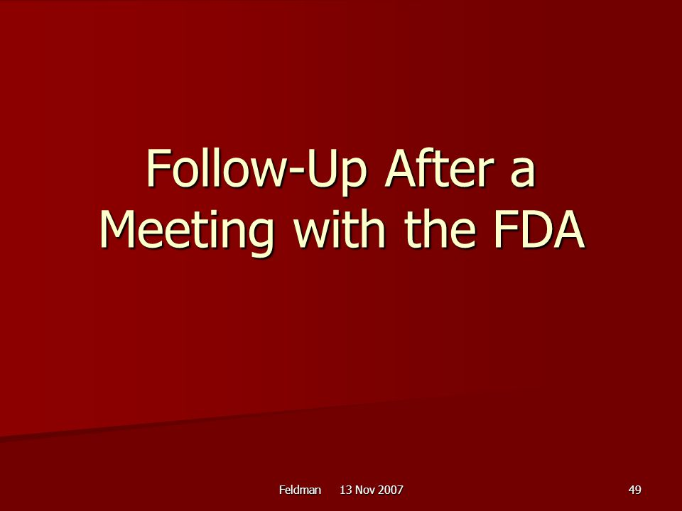 Follow-Up After a Meeting with the FDA