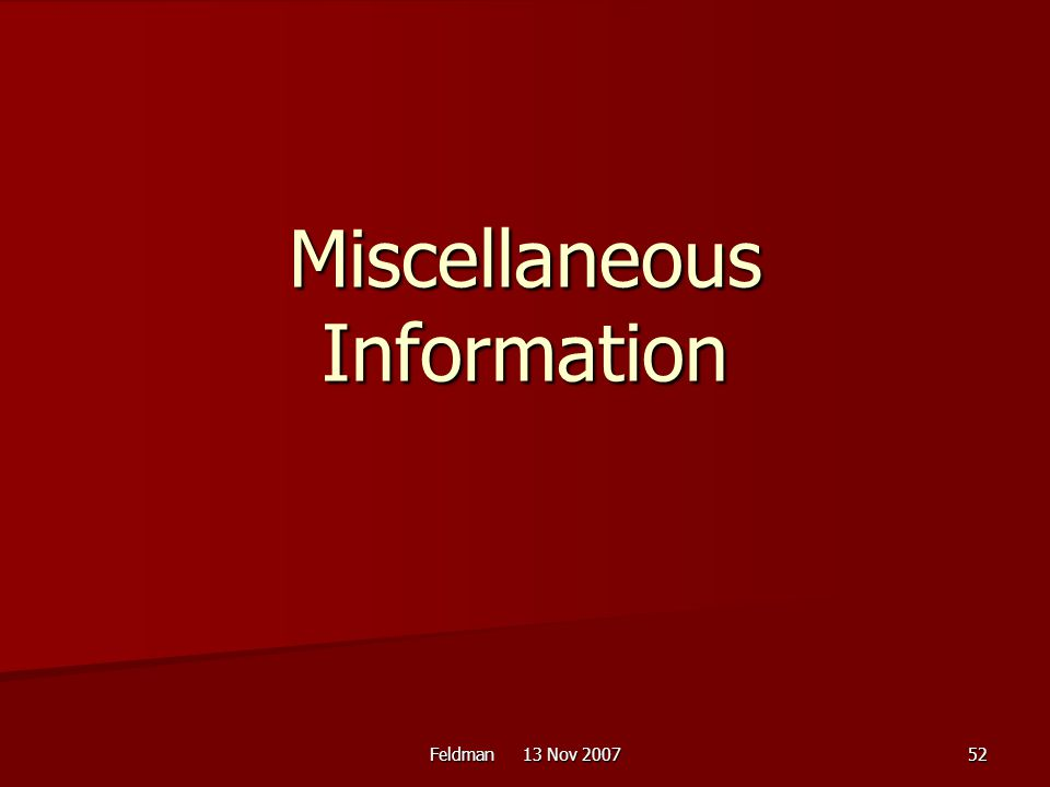 Miscellaneous Information