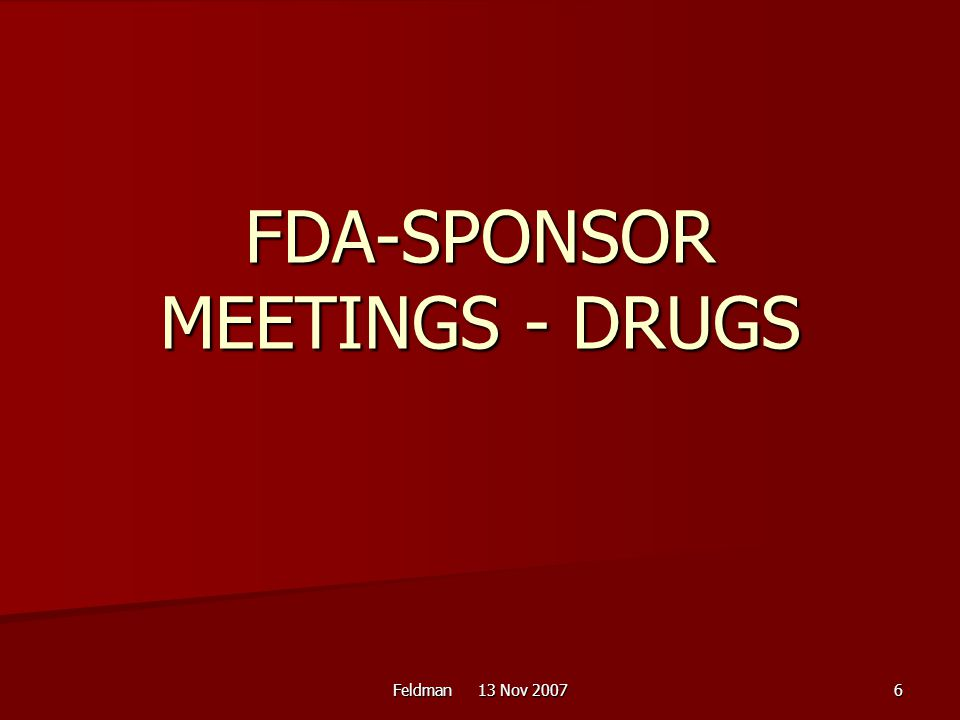 FDA-SPONSOR MEETINGS - DRUGS