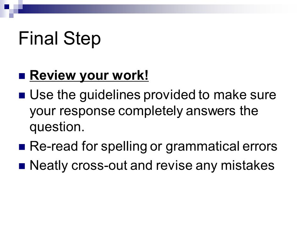 Final Step Review your work!