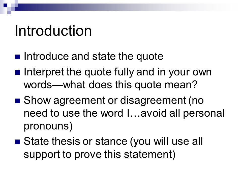 Introduction Introduce and state the quote