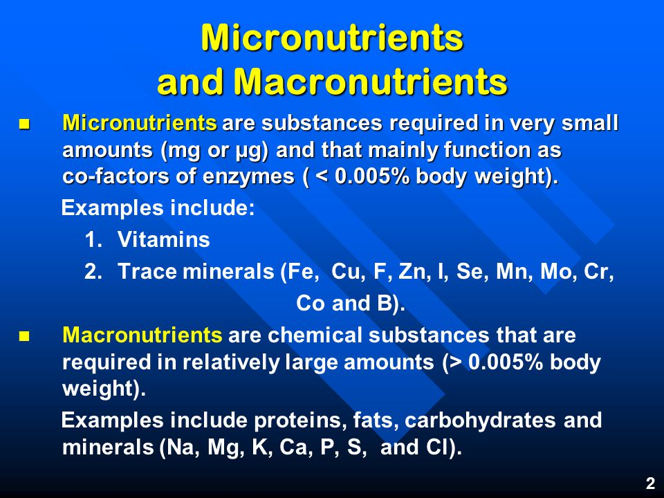 Macronutrients And Micronutrients Vitamins And Minerals Ppt Video Online Download