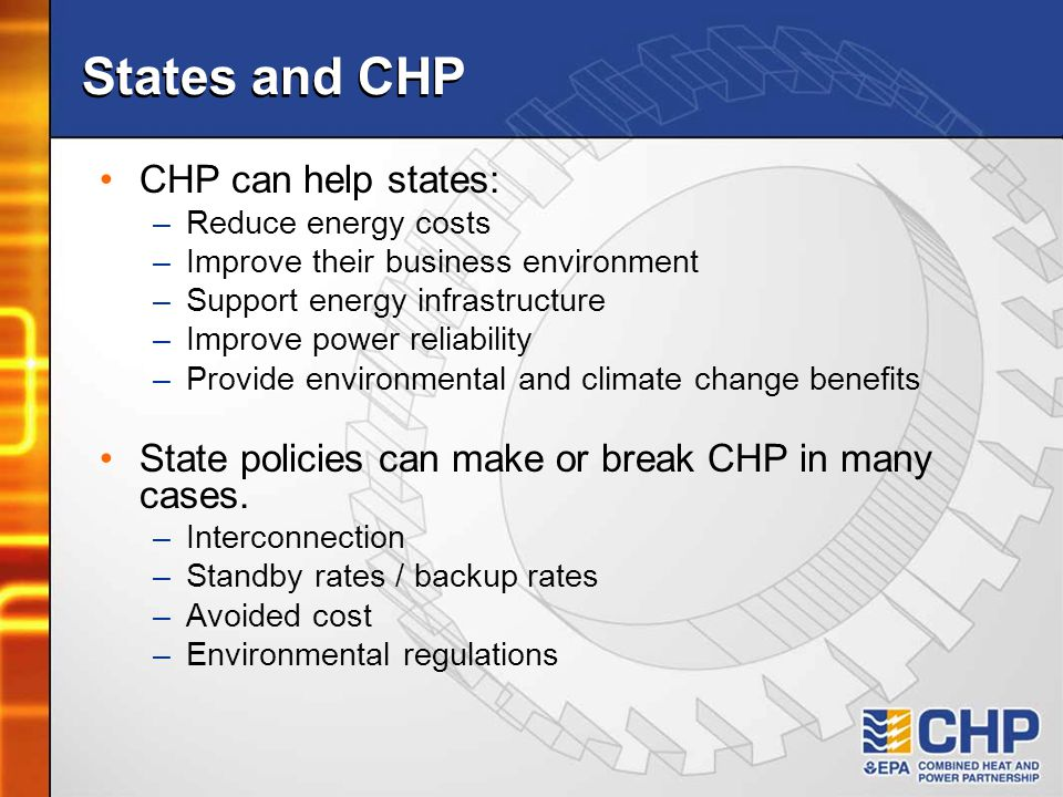 States and CHP CHP can help states: