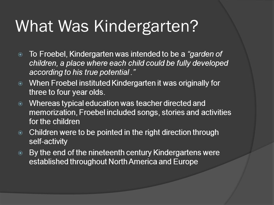 What Was Kindergarten