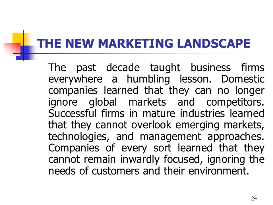 THE NEW MARKETING LANDSCAPE