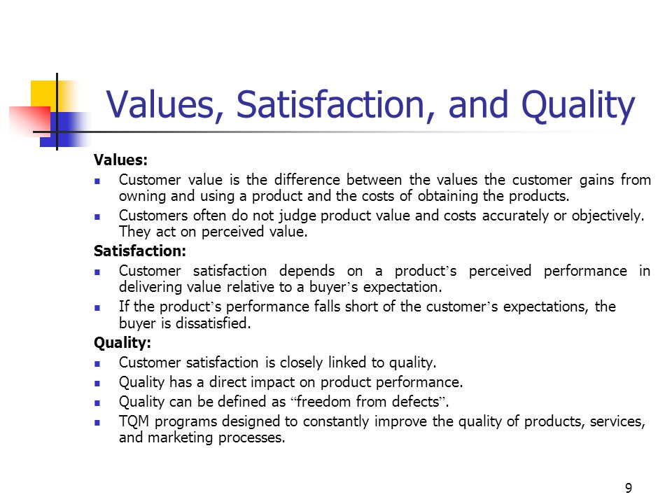 Values, Satisfaction, and Quality