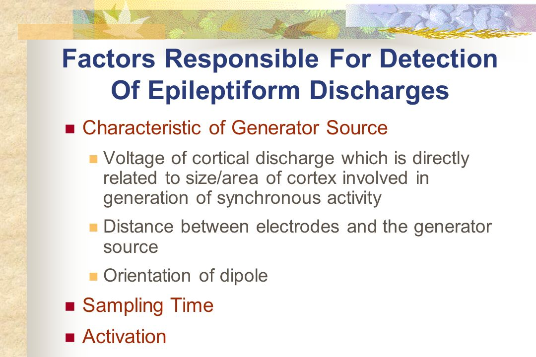 Factors Responsible For Detection Of Epileptiform Discharges
