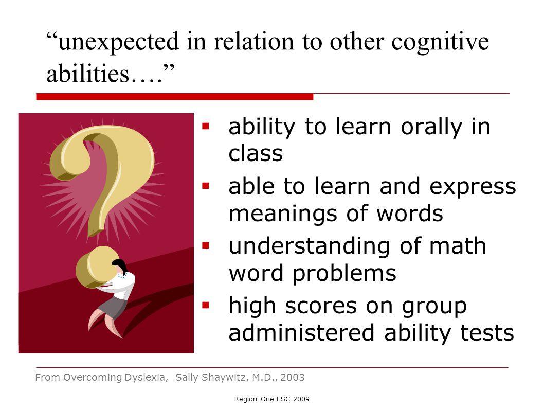unexpected in relation to other cognitive abilities….