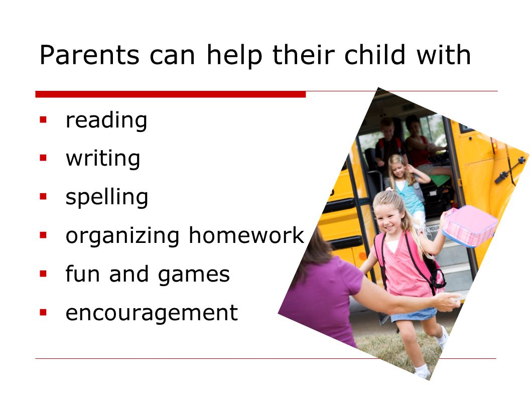 Parents can help their child with