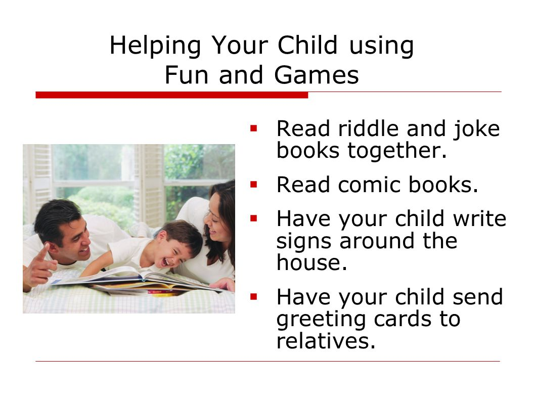 Helping Your Child using Fun and Games