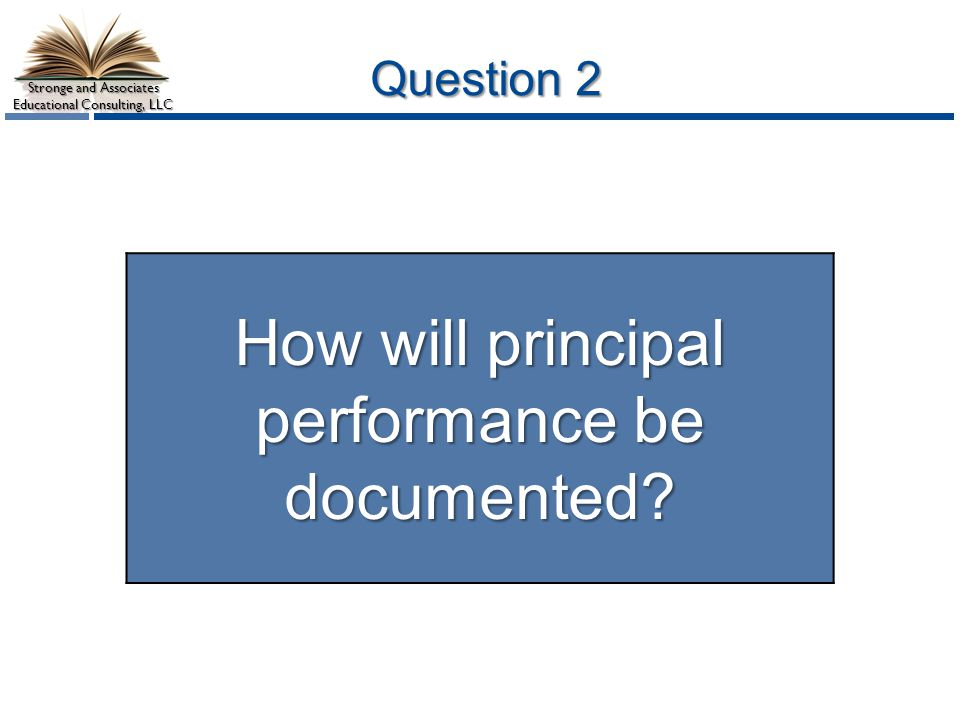 How will principal performance be documented