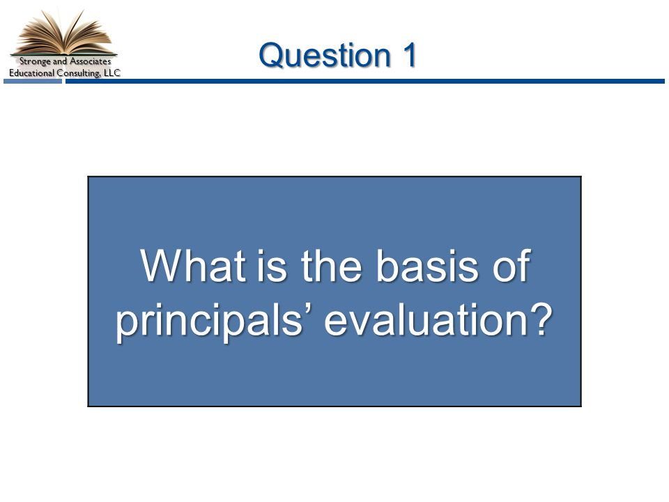 What is the basis of principals' evaluation