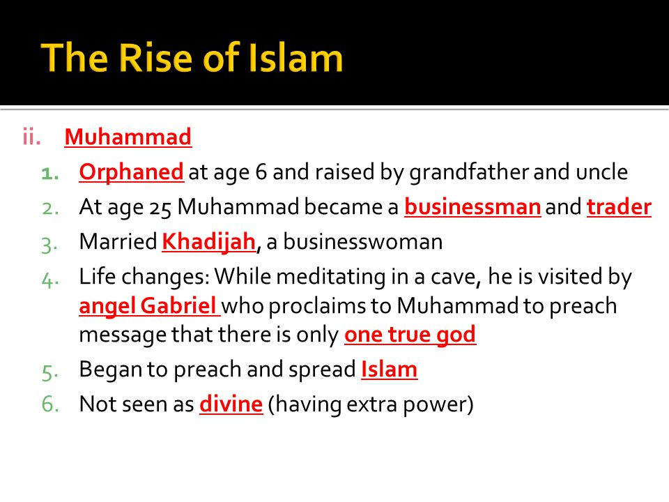 The Rise of Islam Muhammad