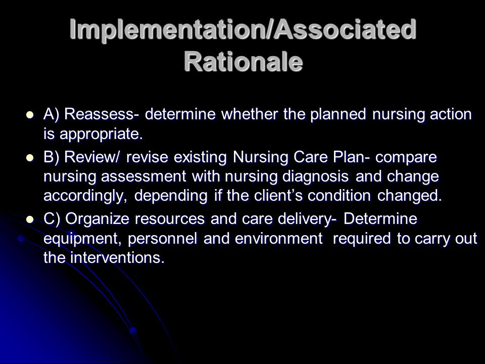 Implementation/Associated Rationale