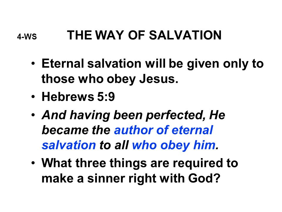 4-WS THE WAY OF SALVATION