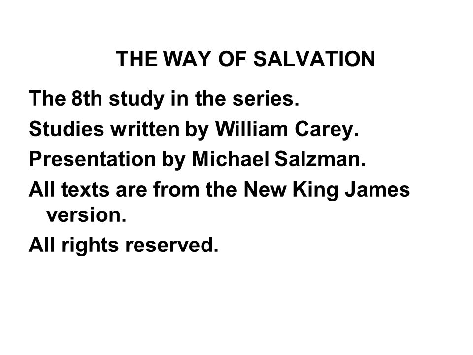 The 8th study in the series. Studies written by William Carey.