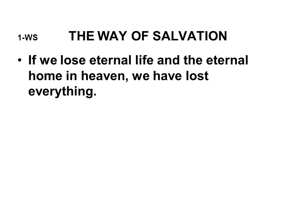 1-WS THE WAY OF SALVATION
