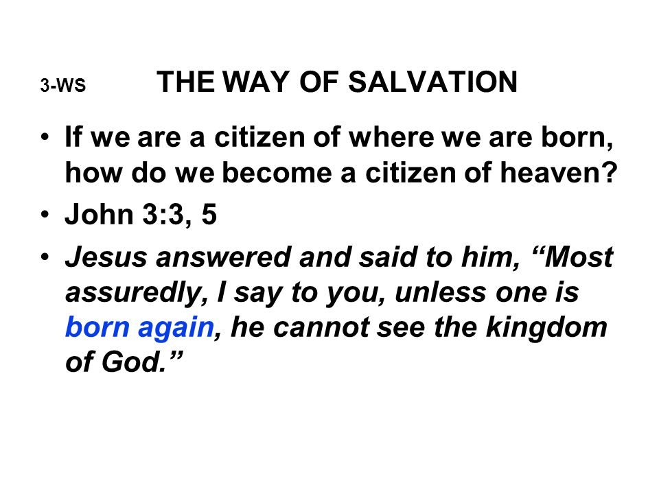 3-WS THE WAY OF SALVATION