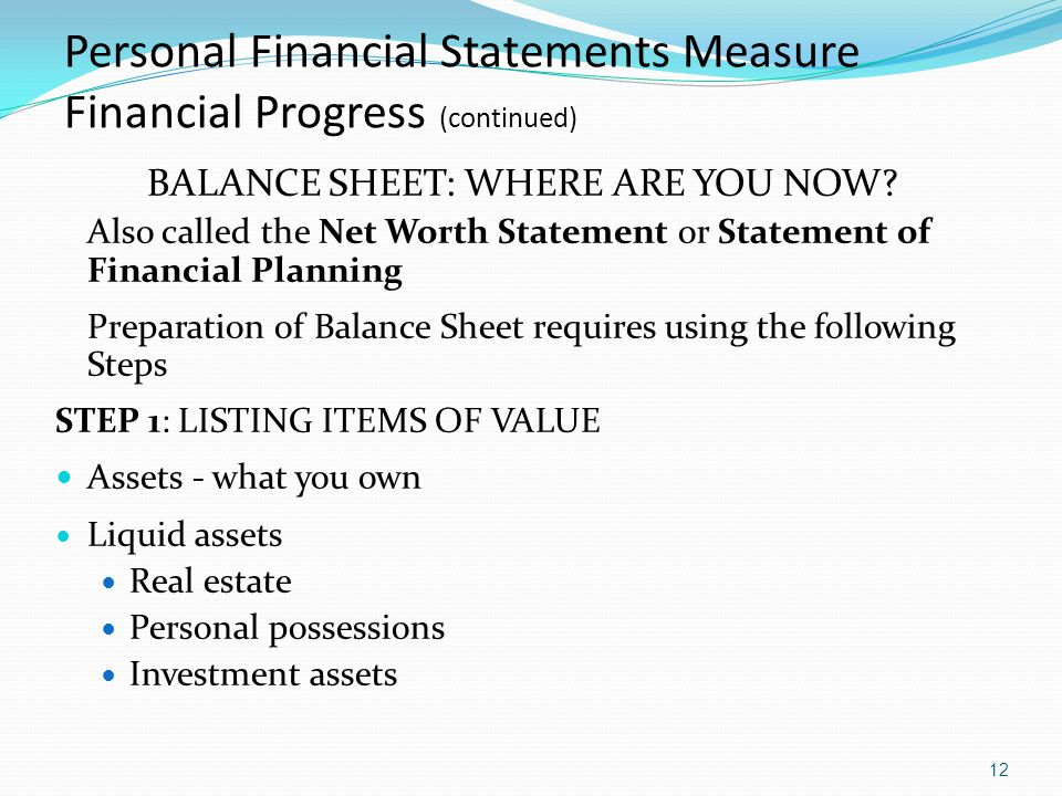 Personal Financial Statements Measure Financial Progress (continued)