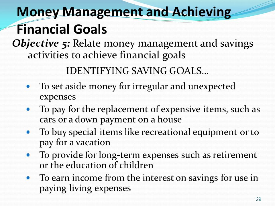 Money Management and Achieving Financial Goals