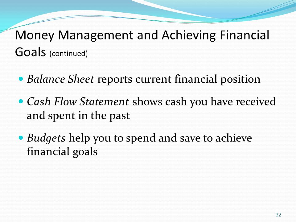 Money Management and Achieving Financial Goals (continued)