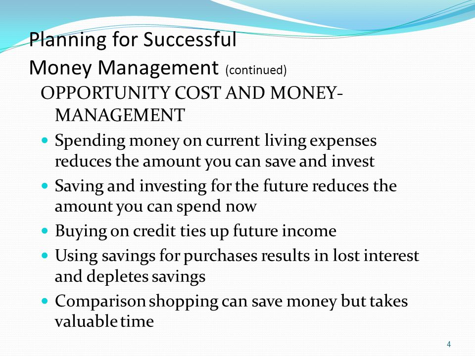 Planning for Successful Money Management (continued)