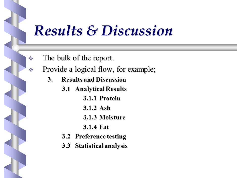 Results & Discussion The bulk of the report.