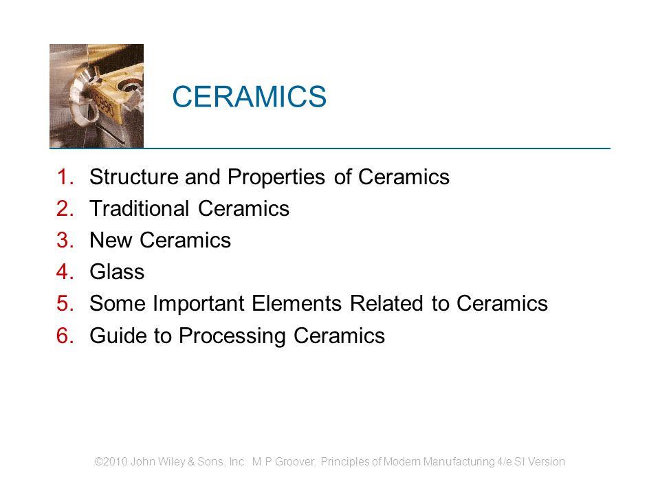 Ceramics Structure And Properties Of Ceramics Traditional Ceramics