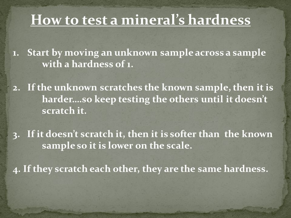 How to test a mineral's hardness