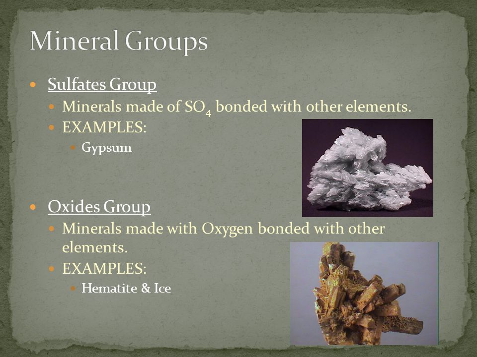 Mineral Groups Sulfates Group Oxides Group