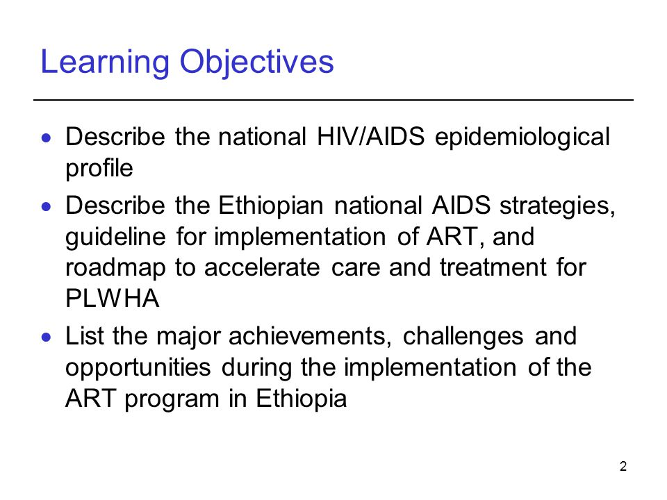 Learning Objectives Describe the national HIV/AIDS epidemiological profile.