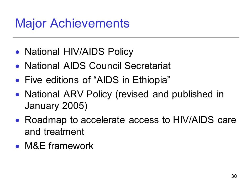 Major Achievements National HIV/AIDS Policy