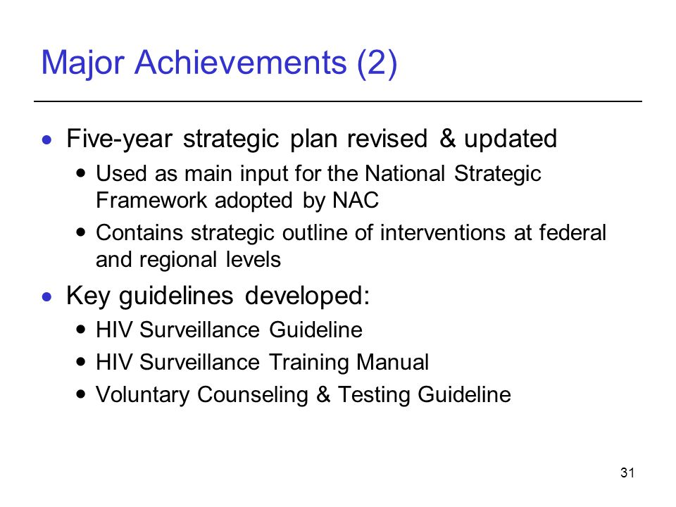 Major Achievements (2) Five-year strategic plan revised & updated