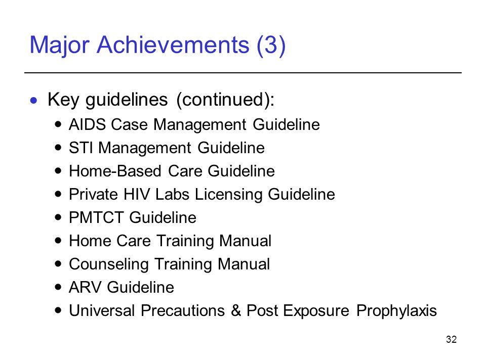Major Achievements (3) Key guidelines (continued):