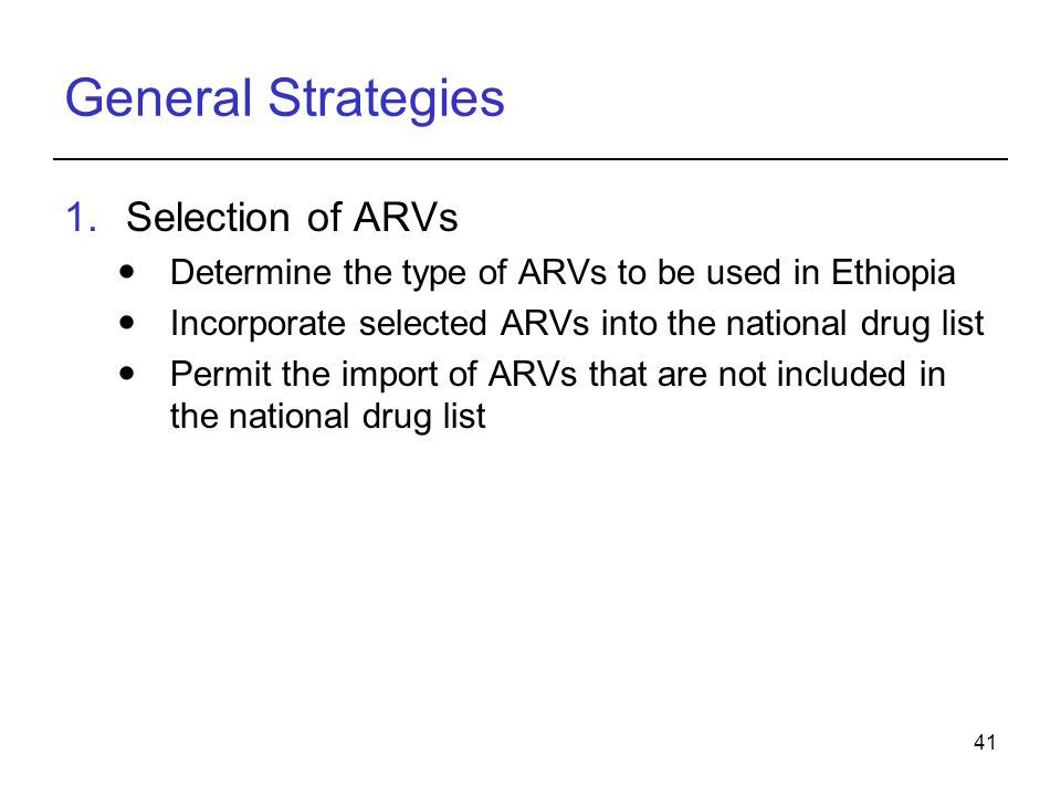 General Strategies Selection of ARVs