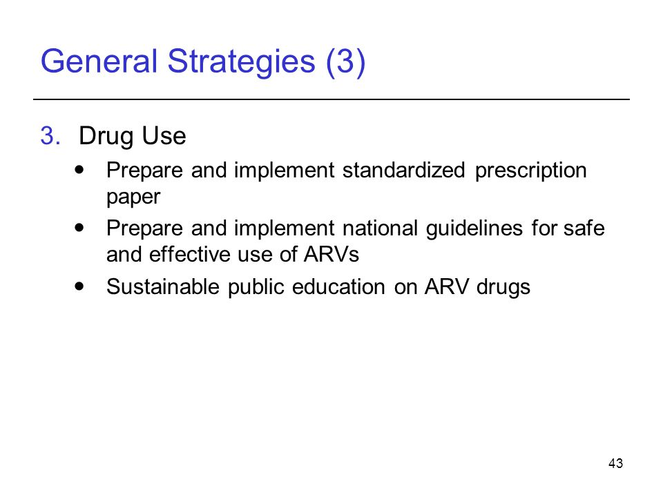General Strategies (3) Drug Use